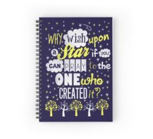 Why Wish Upon a Star? Spiral Notebook