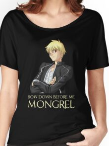 Gilgamesh Bow Down Before Me Mongrel Women's Relaxed Fit T-Shirt