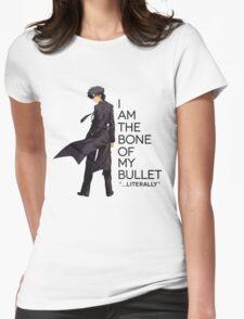 Kiritsugu - I Am The Bone of My Bullet Womens Fitted T-Shirt
