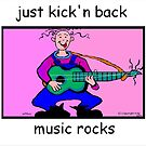 Just Kick n Back  by Tracey Pearce