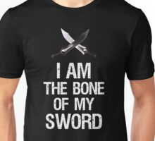 I Am The Bone Of My Sword Incantation Unisex T-Shirt