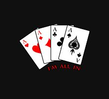 I'm All In - Poker - Four Aces Hoodie