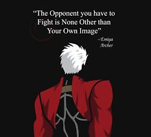 Archer Fate Stay Night Quote Unisex T-Shirt