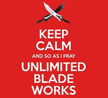 Keep Calm Unlimited Blade Works Unisex T-Shirt