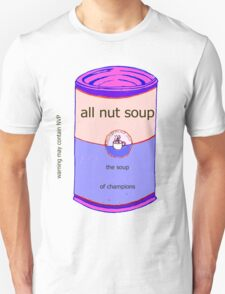all nut soup T-Shirt