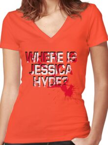 Where is Jessica Hyde? Women's Fitted V-Neck T-Shirt