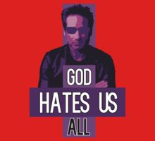 God Hates Us All - Hank Moody - Californication One Piece - Long Sleeve