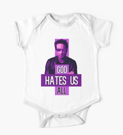 God Hates Us All - Hank Moody - Californication One Piece - Short Sleeve