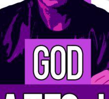 God Hates Us All - Hank Moody - Californication Sticker