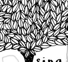 sing softly Sticker