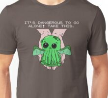 It's dangerous to go alone! Take this baby cthulhu. Unisex T-Shirt