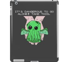 It's dangerous to go alone! Take this baby cthulhu. iPad Case/Skin