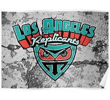 Los Angeles Replicants Poster