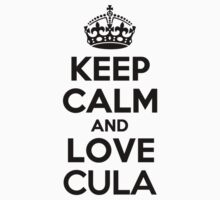 Keep Calm and Love CULA Kids Clothes