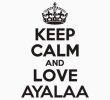 Keep Calm and Love AYALAA Kids Clothes