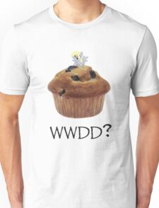 What Would Derpy Do? Unisex T-Shirt