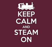 Keep Calm and Steam On Steam Engine #2A Womens Fitted T-Shirt