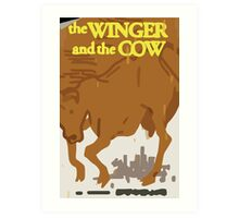 Max's Poster - The Winger and the Cow Art Print