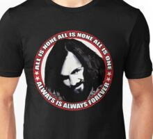 Always Is Always Forever Unisex T-Shirt