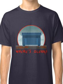 WHERE´S GLENN? Classic T-Shirt