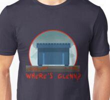 WHERE´S GLENN? Unisex T-Shirt