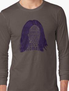 Mess of A Woman Long Sleeve T-Shirt