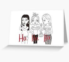Ho. Ho. Ho. Greeting Card