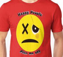 Happy People Piss Me Off Unisex T-Shirt