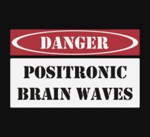 Positronic Brain Waves by Samuel Sheats