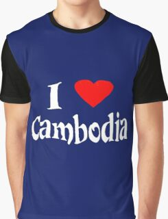 I love Cambodia Graphic T-Shirt