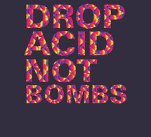 drop acid.. not bombs Hoodie