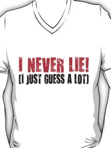 i never lie T-Shirt