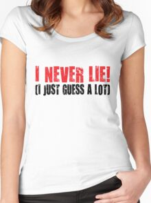 i never lie Women's Fitted Scoop T-Shirt
