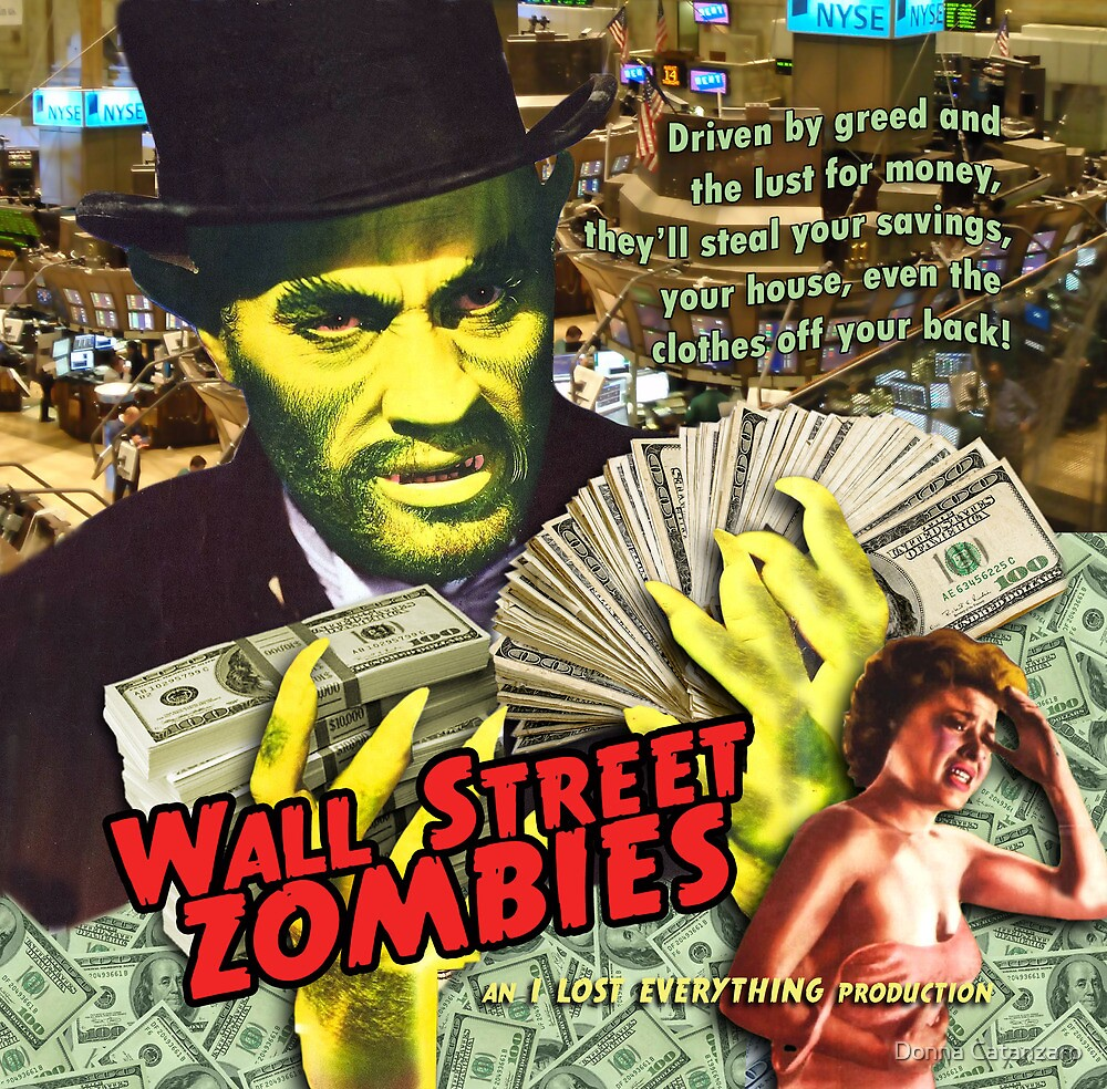 Wall Street Zombies by Donna Catanzaro