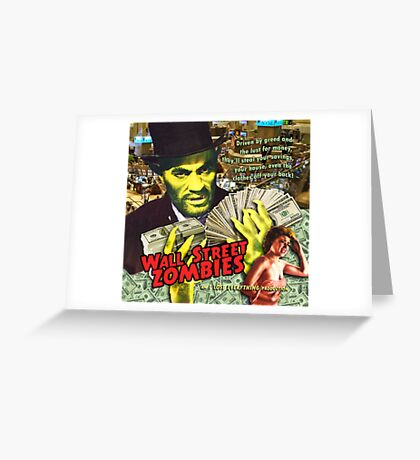 Wall Street Zombies Greeting Card