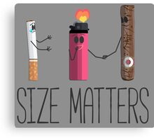 Size matters cigar, cigarette, lighter, hilarious. Canvas Print