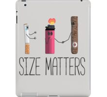 Size matters cigar, cigarette, lighter, hilarious. iPad Case/Skin