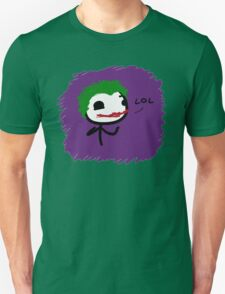 LOL Joker Unisex T-Shirt