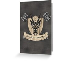 The Dragon Hunter (V1) Greeting Card