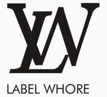 Label Whore by RexLambo