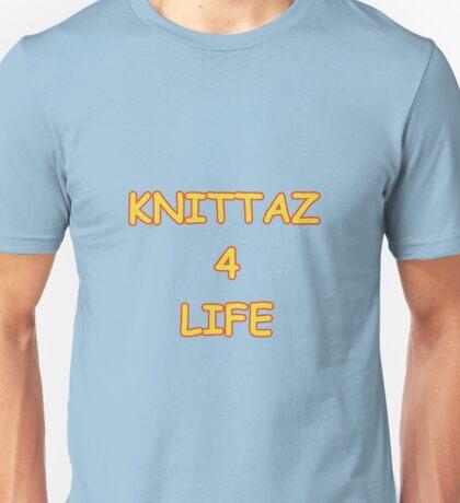 Knittaz 4 Life Unisex T-Shirt