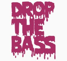 Drop The Bass (Melt) Kids Clothes