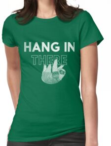 Hang In There- white print Womens Fitted T-Shirt