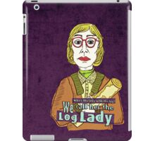 Log Lady iPad Case/Skin