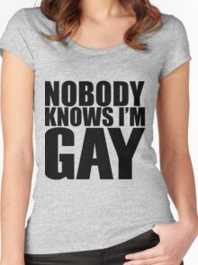 Nobody Knows I'm Gay Women's Fitted Scoop T-Shirt