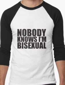 Nobody Knows I'm Bisexual Men's Baseball ¾ T-Shirt