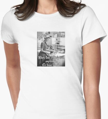 Hey Kids! (Or when meals deliberately combust...) Womens Fitted T-Shirt