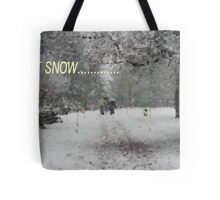 Let It Snow........ Tote Bag