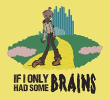 If I Only Had Some Brains - Wizard of Oz Zombie Parody Kids Clothes