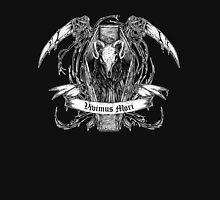 We Live to Die Unisex T-Shirt